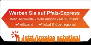 Werben auf Pfalz-Express?