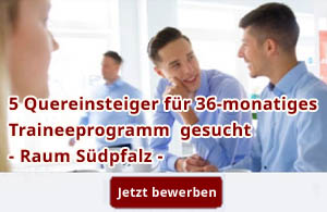 Quereinsteiger Trainee Traumjob
